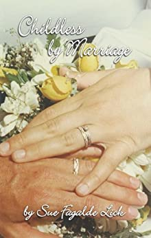 Childless by Marriage by [Lick, Sue Fagalde]