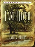 Cane River, Lalita Tademy, 0786233737