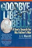 Goodbye, Liberty Belle, J. I. Merritt, 0815412312