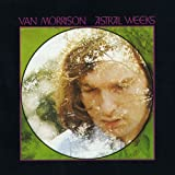 Astral Weeks (Expanded & Remastered)