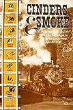 Cinders and Smoke, Doris B. Osterwald, 0931788005