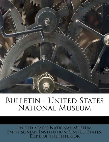 Download Bulletin - United States National Museum Volume no. 50 pt. 5 1911 pdf