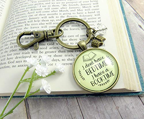 Book Lovers Keychain I Don't Have a Bedtime I Have a Booktime Bookworm Readers Jewelry Author Swag Charm