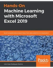 Hands-On Machine Learning with Microsoft Excel 2019: Build complete data analysis flows, from data collection to visualization