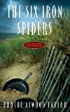 The Six Iron Spiders, Phoebe Atwood Taylor, 0881502308