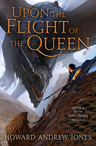 Upon the Flight of the Queen (The Ring-Sworn Trilogy Book 2)