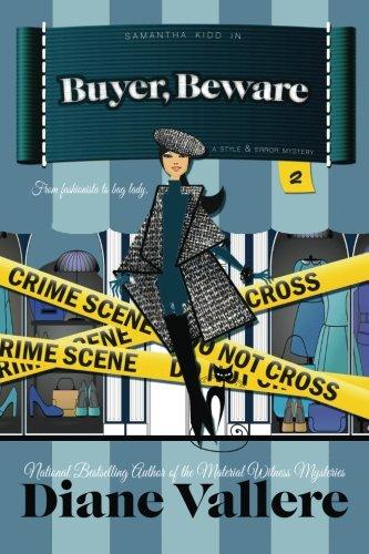 Buyer, Beware (Samantha Kidd Mystery Series) (Volume 2)