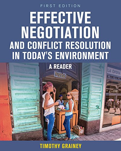Effective Negotiation and Conflict Resolution in Today's Environment: A Reader by Cognella Academic Publishing