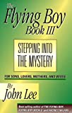 Stepping Into the Mystery: For Sons, Lovers, Mothers, and Wives