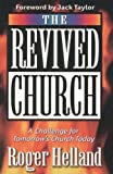 The Revived Church, Roger Helland, 1852402326
