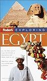 Fodor's Exploring Egypt, 3rd Edition (Exploring Guides)