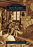 Los Alamos and the Pajarito Plateau, Sharon Snyder and Toni Michnovicz Gibson, 0738584835