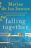 Falling Together, Marisa De los Santos, 0061670871