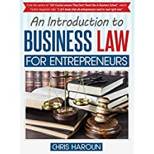 An Introduction to Business Law for Entrepreneurs