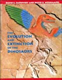 The Evolution and Extinction of the Dinosaurs, David E. Fastovsky and David B. Weishampel, 0521444969
