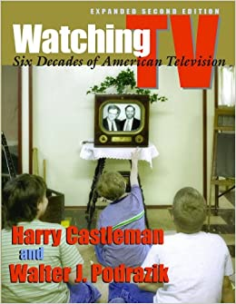 Buy Watching TV: Six Decades of American Television, Second Edition