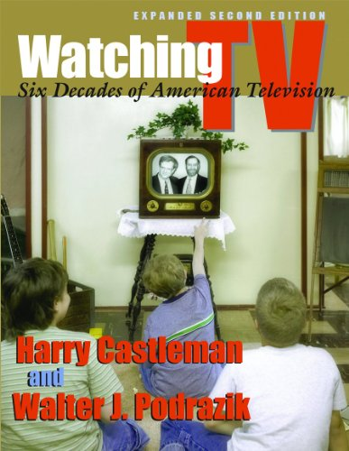 Watching TV: Six Decades of American Television, Second Edition (Television and Popular Culture) (Major Film Theories)