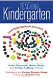 Teaching Kindergarten: Learner-Centered Classrooms for the 21st Century (Early Childhood Education)
