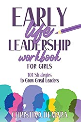 Early Life Leadership Workbook for Girls