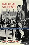 Radical Students: The Old Left at Sydney University by Alan Barcan front cover