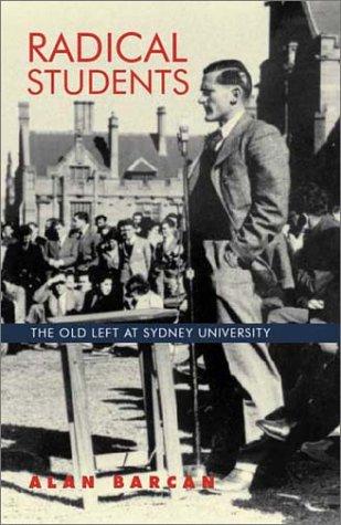 Radical Students: The Old Left at Sydney University