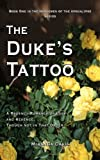 The Duke's Tattoo: A Regency Romance of Love and Revenge, Though Not in That Order (The Horsemen of the Apocalypse Series Book 1)