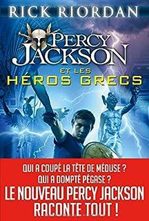 Percy Jackson et les héros grecs, Riordan, Rick
