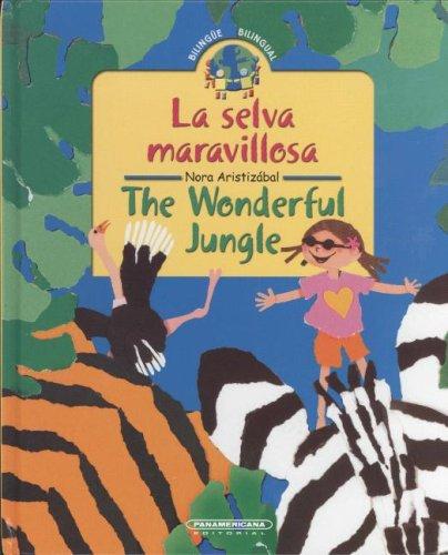 Download Selva maravillosa/Wonderful jungle (Bilingual Collection) (Spanish and English Edition) ebook
