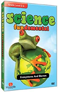 Science Fundamentals: Ecosystems And Biomes