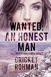 Wanted: An Honest Man (The Lindsey Lark Series Book 1)