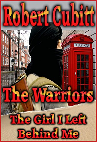 Book: The Warriors - The Girl I Left Behind Me by Robert Cubitt