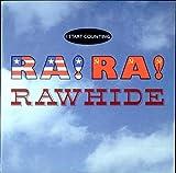 Ra! Ra! Rawhide