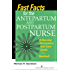 Fast Facts for the Antepartum and Postpartum Nurse: A Nursing Orientation and Care Guide in a Nutshell (Fast Facts (Springer))