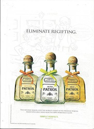 print-ad-for-patron-silver-tequila-eliminate-regifting-3-bottle-scene