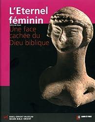 L'Eternel féminin par Othmar Keel