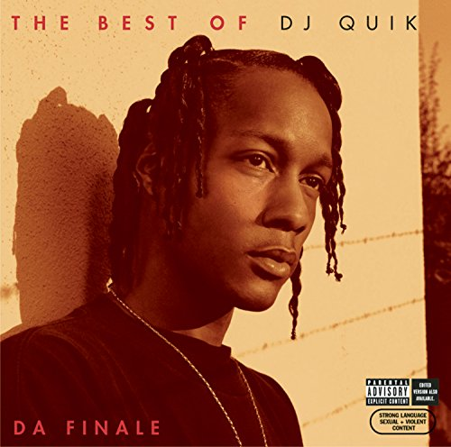 The Best of DJ Quik: Da Finale (The Best Of Dj Quik Da Finale)