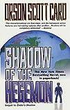 Shadow of the Hegemon (The Shadow Saga Book 2)