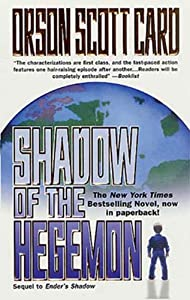 Shadow of the Hegemon (The Shadow Saga Book 2)