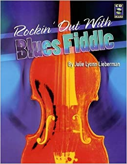 Book Rockin' Out with Blues Fiddle by Julie Lyonn Lieberman (2000)