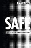 Safe: On Black British Men Reclaiming Space