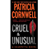 Cruel and Unusual: Scarpetta 4 (The Scarpetta Series)
