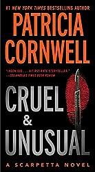 Cruel and Unusual: Scarpetta 4 (The Scarpetta Series)