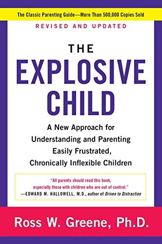 The Explosive Child: A New Approach for Understanding and