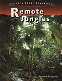 Remote Jungles, Stephanie Fitzgerald, 143290115X