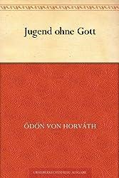 Jugend ohne Gott (German Edition)