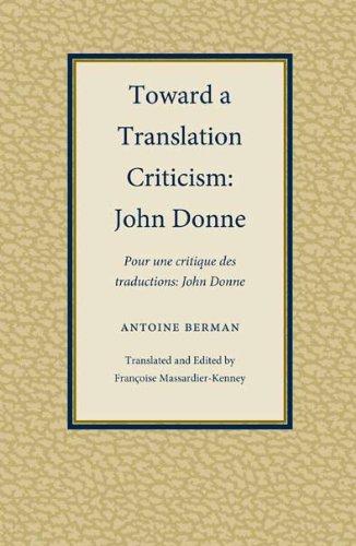 Toward A Translation Criticism: John Donne (Translation Studies)