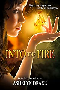Into The Fire (Birth of the Phoenix)