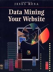 Data Mining Your Website