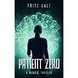 Patient Zero: A Medical Thriller