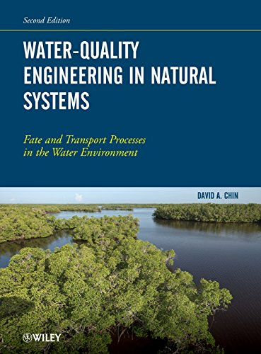 Water-Quality Engineering in Natural Systems: Fate and Transport Processes in the Water - System Water Management